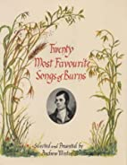 Twenty Most Favourite Songs of Burns by…