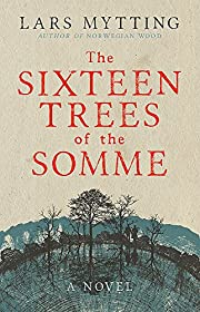 The Sixteen Trees of the Somme de Lars…