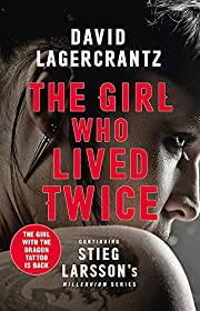 The Girl Who Lived Twice: A New Dragon…