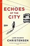 Echoes of the City