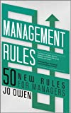 Management rules : 50 new rules for managers / Jo Owen