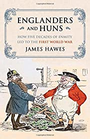 Englanders and Huns de James Hawes