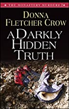 A Darkly Hidden Truth by Donna Fletcher Crow