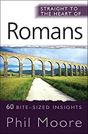 Straight to the Heart of Romans: 60…