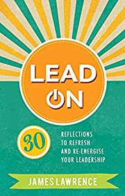 Lead On: 30 reflections to refresh and…