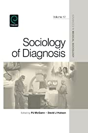 Sociology of Diagnosis (Advances in Medical…