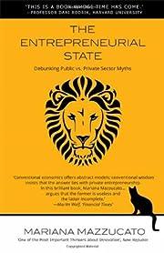 The Entrepreneurial State: Debunking Public…