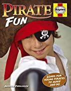 Pirate Fun: Loads for Young Pirates to Make…