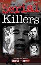 Serial Killers: From the Case Files of…