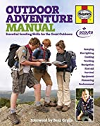 Outdoor Adventure Manual: Essential Scouting…