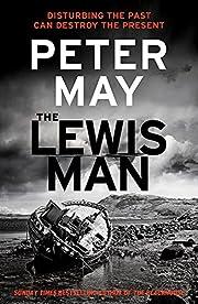 The Lewis Man. Peter May (Lewis Trilogy) von…