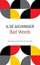 Bad Words: Selected Short Prose (The German…