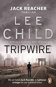 Tripwire: (Jack Reacher 3) af Lee Child