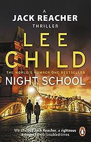 Night School: (Jack Reacher 21) af Lee Child