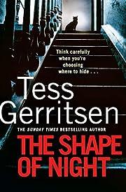 The Shape of Night av Tess Gerritsen