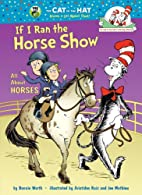 Cat in the Hat: If I Ran the Horse Show