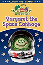 Mr Bloom's Nursery: Margaret the Space…