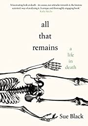 All That Remains: A Life in Death por Sue…