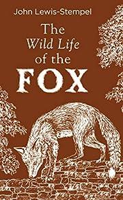 The Wild Life of the Fox de John…