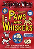 Paws and whiskers / chosen by Jacqueline Wilson ;illustrated by Nick Sharratt