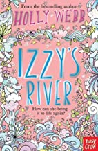 Izzy's River (Holly Webb's Four Friends) by…