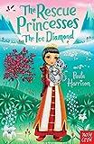 Rescue Princesses: The Ice Diamond (The…