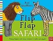 Axel Scheffler's Flip Flap Safari (Axel…