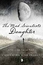 The Mad Scientist's Daughter by…