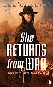 She Returns From War de Lee Collins