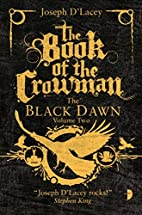 The Book of the Crowman (The Black Dawn) by…