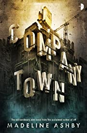 Company Town av Madeline Ashby