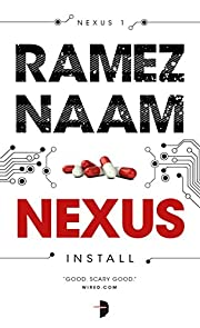 Nexus: Nexus Arc Book 1 av Ramez Naam