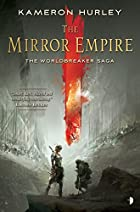 The Mirror Empire: Worldbreaker Saga 1 by…