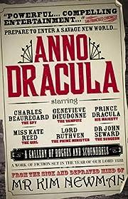 Anno Dracula – tekijä: Kim Newman