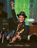 Bruno Mars : unofficial / Alice Hudson ; foreword by Lindsay Foley