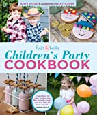 Hats & Bells Children's Party Cookbook by…