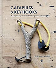 Catapults & Key Hooks: Everyday objects made…