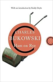 Ham on Rye av Charles Bukowski