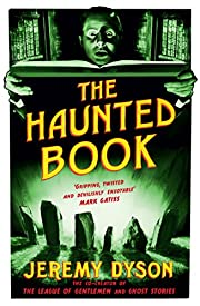 The Haunted Book af Jeremy Dyson
