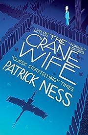 The Crane Wife de Patrick Ness