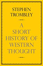 A Short History of Western Thought by…