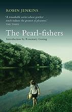 Pearl Fishers by Robin Jenkins