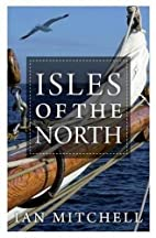 Isles of the North: A Voyage to the Realms…