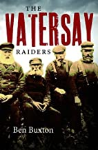 Vatersay Raiders by Ben Buxton