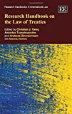 Research handbook on the law of treaties / edited by Christian J. Tams, Antonios Tzanakopoulos, Andreas Zimmermann ; assistant editor, Athene E. Richford
