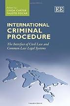 International criminal procedure : the…