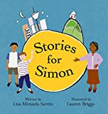 Stories for Simon / written by Lisa Miranda Sarzin ; illustrated by Lauren Briggs