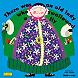 There Was an Old Lady Who Swallowed a Fly…