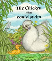 The Chicken That Could Swim (Child's…