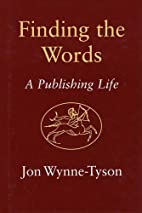 Finding the Words: A Publishing Life by Jon…